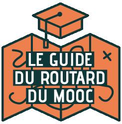 Le guide du routard du MOOC