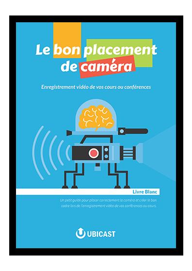télécharger notre livre blanc sur le positionnement d'une caméra